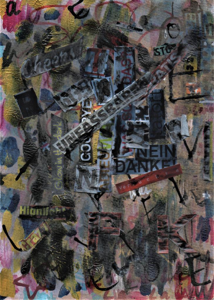 Collage Grunge, Acryl, Typografie von MW art Marion Waschk